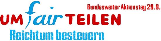 umFAIRteilen -Reichtum besteuern - Bundesweiter Aktionstag 29.9.